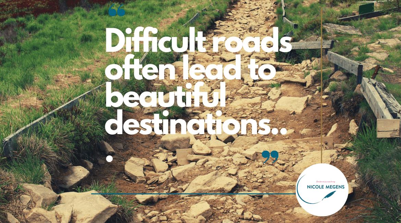 Difficult roads…